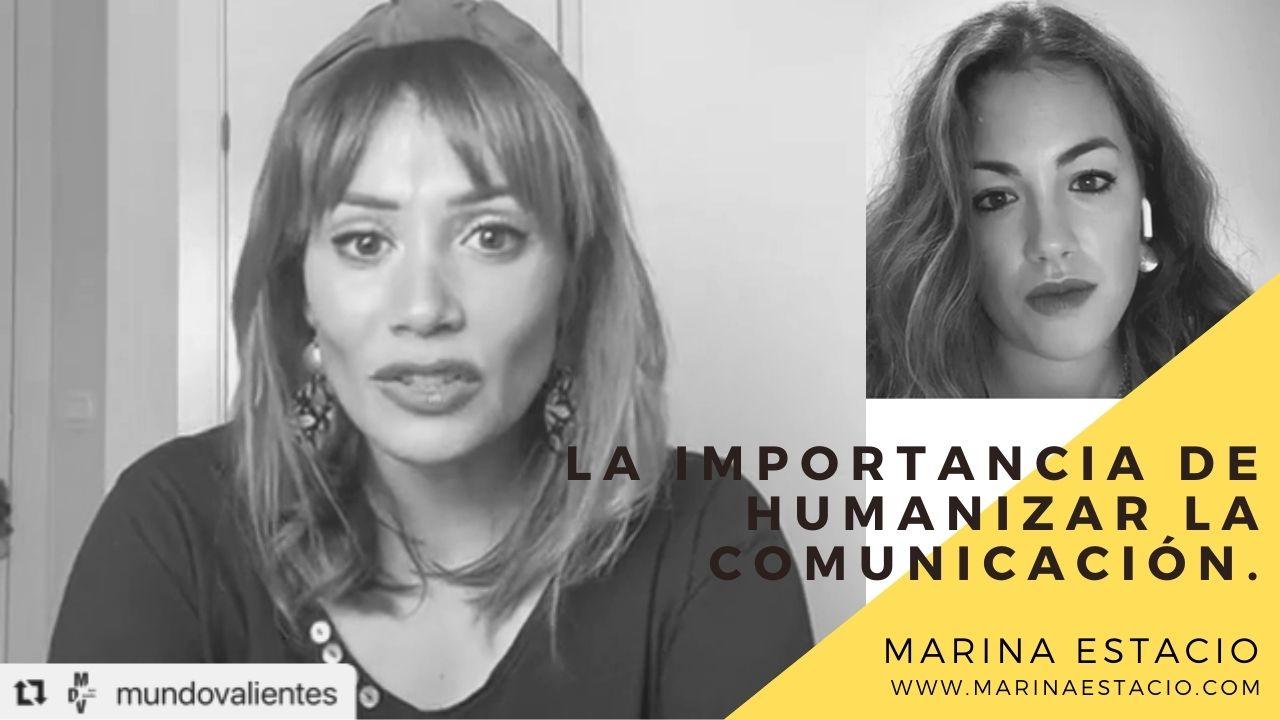 Entrevista a Marina Estacio en Mundo de Valientes para hablar de comunicación